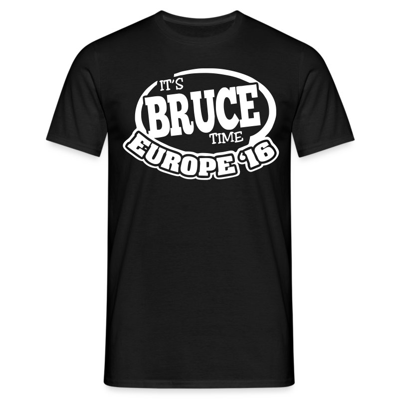 It's Bruce Time: Europe 2016 - Männer T-Shirt