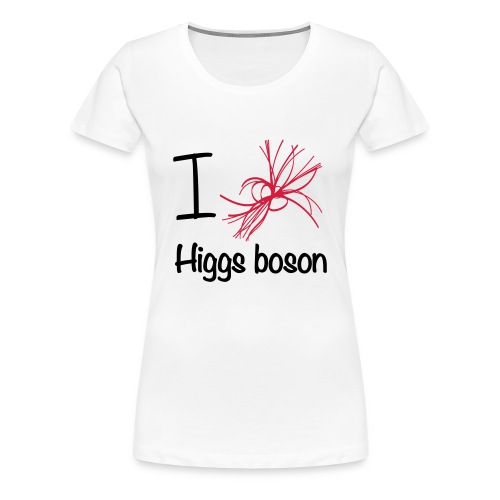 Tee shirt Premium Femme, I love Higgs boson - T-shirt Premium Femme