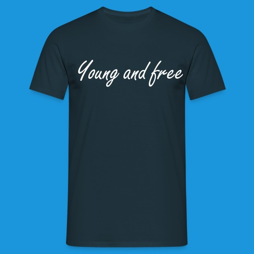 T-Shirt Young and free - T-shirt Homme