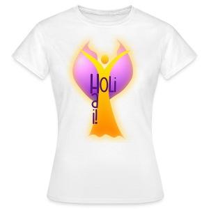 HOLI HAI! / Engel - Frauen T-Shirt