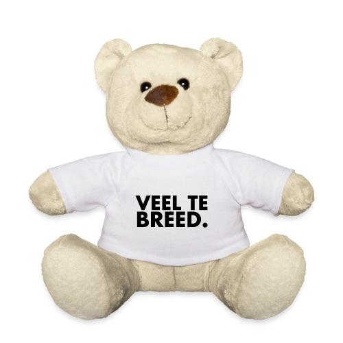 Veel te Brede Beer - Teddy
