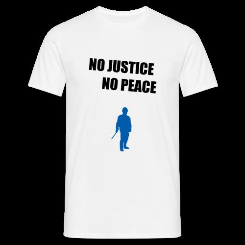 No Justice No Peace - Männer T-Shirt