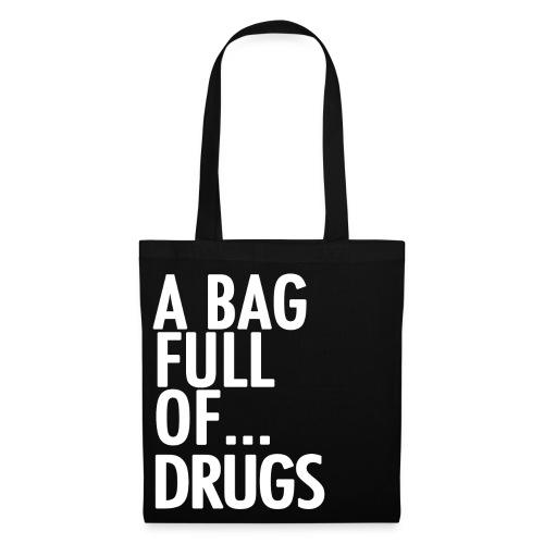 A Bag Full Of... DRUGS (White Font) - Tote Bag