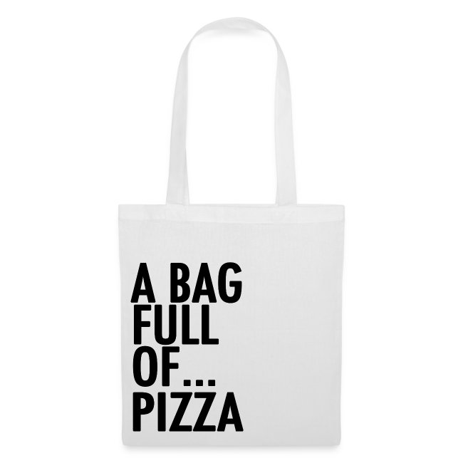 A Bag Full Of... PIZZA (Black Font)