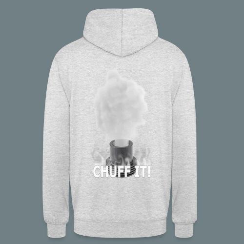 Chuff It Hoodie - Unisex Hoodie