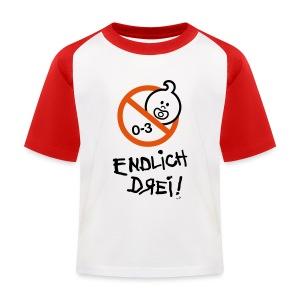 ENDLICH DREI!! - Kinder Baseball T-Shirt