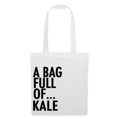 A Bag Full Of... Kale (Black Font) - Tote Bag
