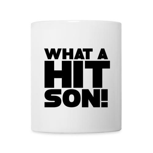 What A Hit Son! Mug - Mug