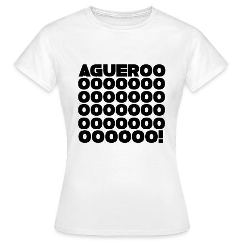 Agueroooo! Women's Shirt - Women's T-Shirt