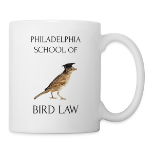 Philadelphia School of Bird Law - Mug