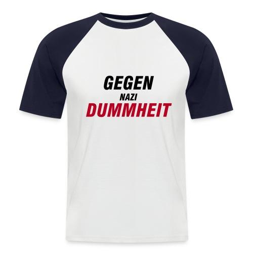 Gegen Nazi Dummheit ! White Red - Männer Baseball-T-Shirt