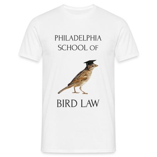 Philadelphia School of Bird Law - Men's T-Shirt