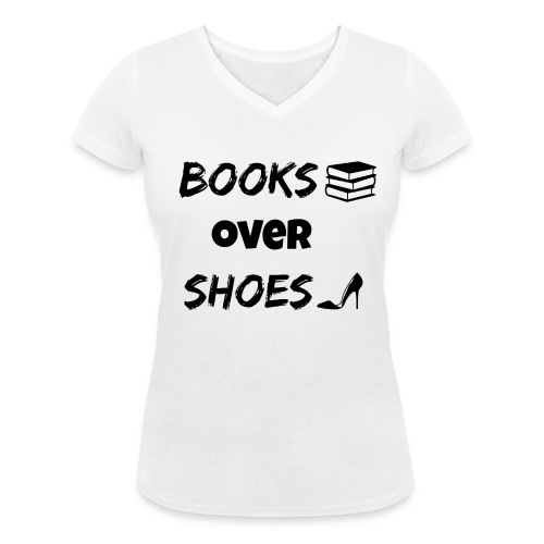 Books Over Shoes Stiletto - Women's Organic V-Neck T-Shirt by Stanley & Stella