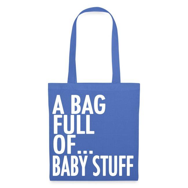 A Bag Full Of... BABY STUFF (White Font)