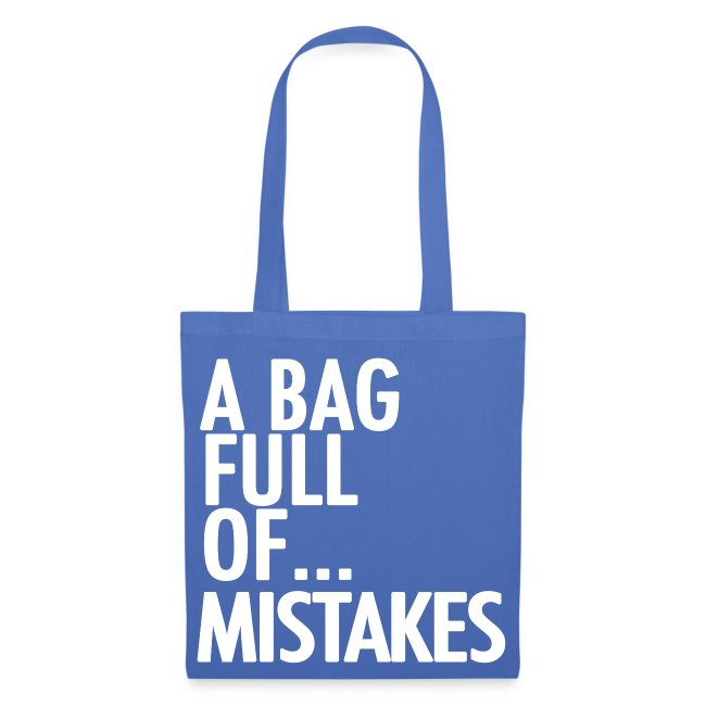 A Bag Full Of... MISTAKES (White Font)