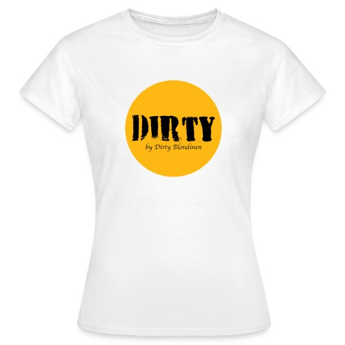 Dirty t-shirt Pige model - Dame-T-shirt