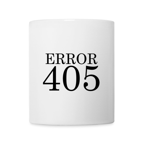 Error 405 Mug - Mug