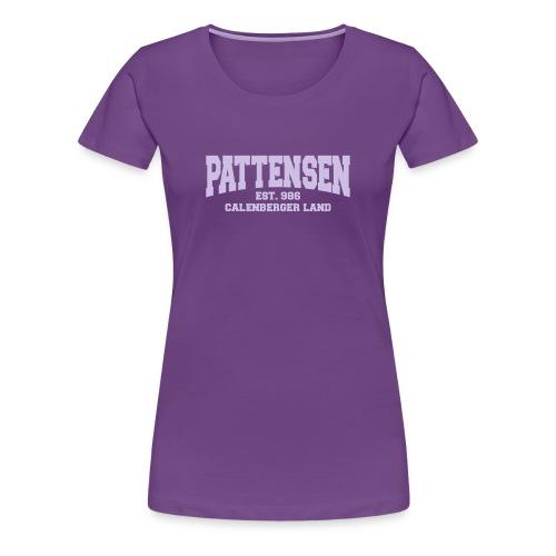 Pattensen-Shirt für echte Calenbergerinnen - Frauen Premium T-Shirt