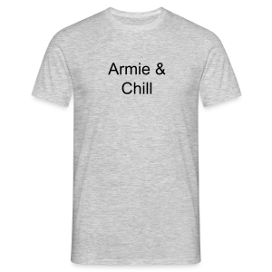 Mens Armie & Chill Tee  - Men's T-Shirt