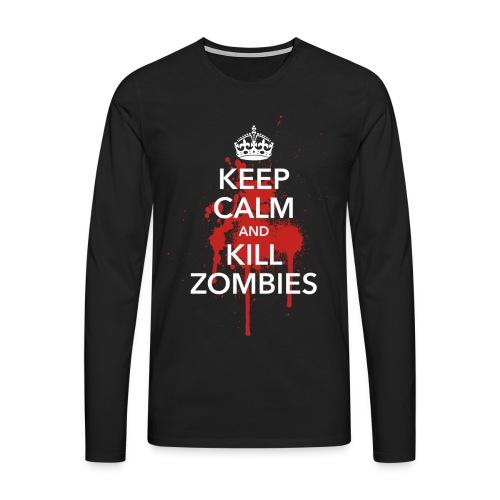 keep calm and kill zombies Halloween Blut Krone - Men's Premium Longsleeve Shirt