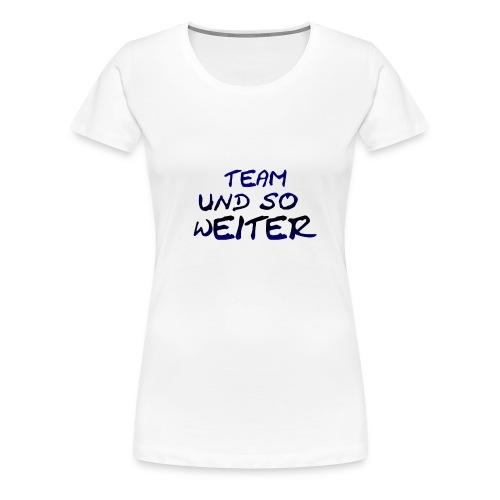 Girl T-ShirtTUSW - Blau  - Frauen Premium T-Shirt