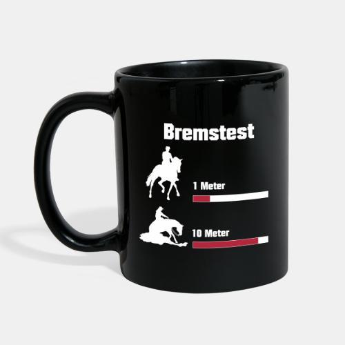 Bremstest Tasse - Tasse einfarbig