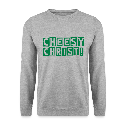 Cheesy Christ! Sweater Men - Men's Sweatshirt