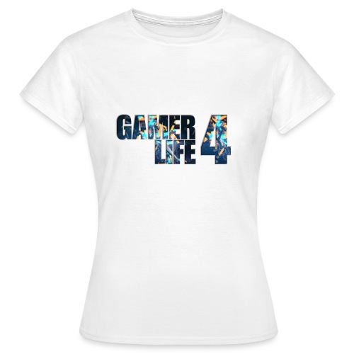 GAMER4LIFE | WOMENS - Women's T-Shirt