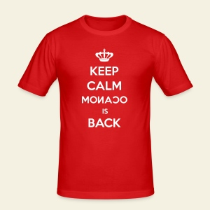 Keep calm Monaco is back - Tee shirt près du corps Homme