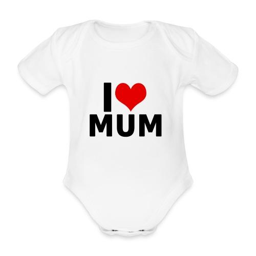 I Love Mum (White) - Baby Bio-Kurzarm-Body