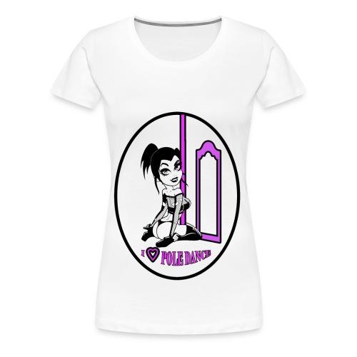 I LOVE POLE DANCE SERIE - Maglietta Premium da donna