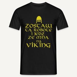 Jedź na viking! - Koszulka męska