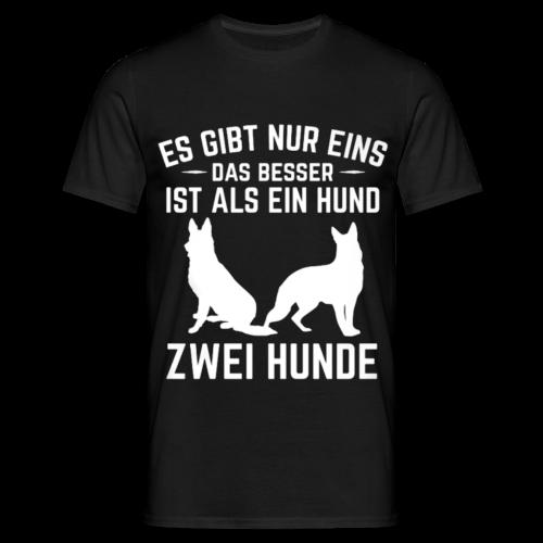 Männer Shirt: Es gibt nur eins das besser ist als ein Hund - Männer T-Shirt