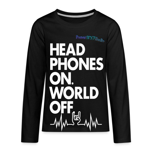 Headphones On, World Off - Teenagers' Premium Longsleeve Shirt