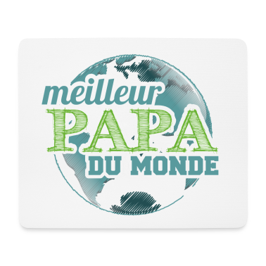 meilleur papa du monde mouse pad spreadshirt. Black Bedroom Furniture Sets. Home Design Ideas