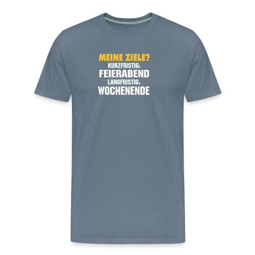 Meine Ziele? - Männer Premium T-Shirt
