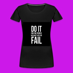 do it for the people - Vrouwen Premium T-shirt