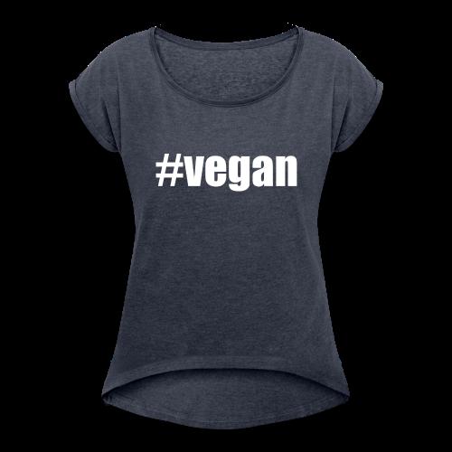 Tee shirt Femme à manches retroussées #vegan - T-shirt à manches retroussées Femme