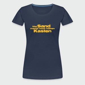 Viel Sand... - Frauen Premium T-Shirt