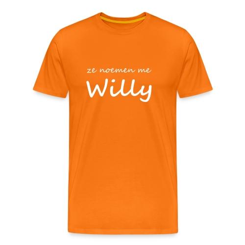Oranje shirt met 'ze noemen me Willy'  - Mannen Premium T-shirt