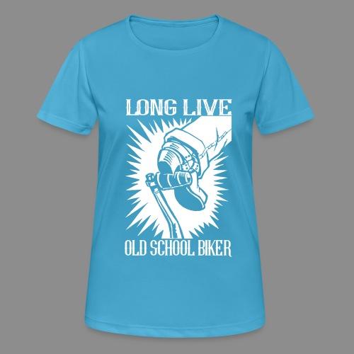 Long Live Old School Biker - Camiseta mujer transpirable