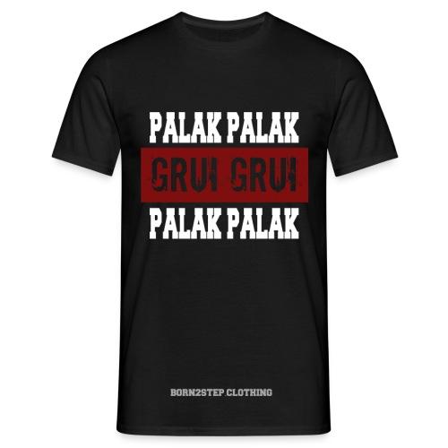 Palak Palak Grui Grui - T-shirt Homme
