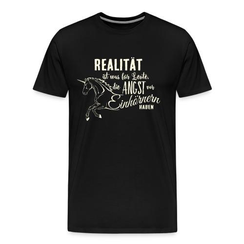 Einhorn Design Realität 3 - RAHMENLOS Unicorn exklusiv Geschenk Collection - Männer Premium T-Shirt