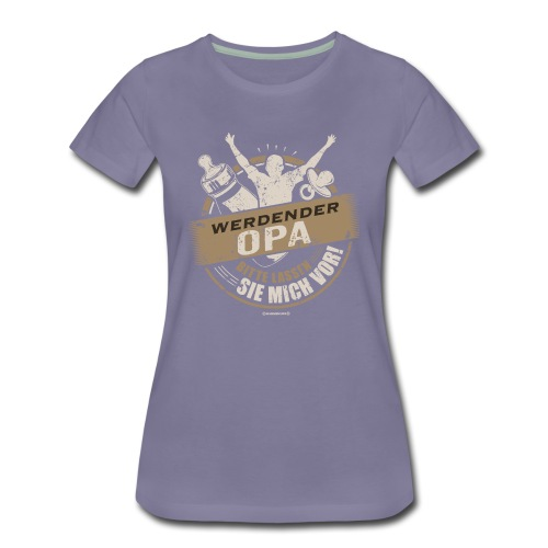 Werdender Opa lassen Sie mich vor light Sepia 2 - Geschenk zur Geburt - RAHMENLOS - Frauen Premium T-Shirt