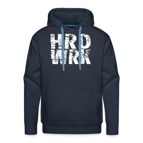 HRD WRK - Männer Premium Hoodie