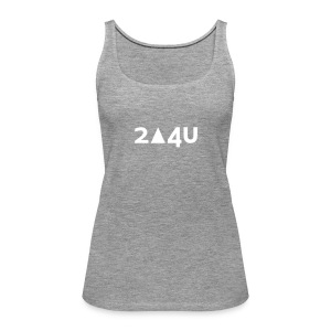 2△4U - Frauen Premium Tank Top