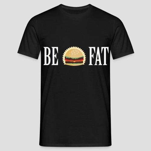 Be Burger Fat TS - T-shirt Homme