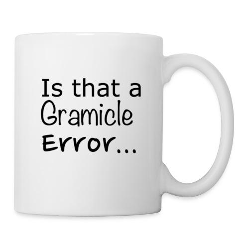 Is that a Gramicle Error... Mug - Mug