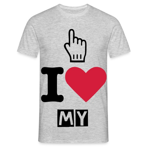 T-Shirt : I LOVE MY - T-shirt Homme