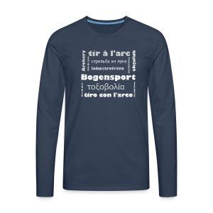 Bogensport in 12 Sprachen auf Männer Premium Langarmshirt - Männer Premium Langarmshirt